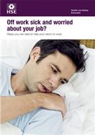 INDG397W Off Work Sick and Worried About Your Job? Steps You Can Take to Help Your Return to Work - Welsh pack of 15