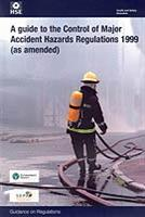 A Guide to the Control of Major Accident Hazards Regulations 1999 - L111 - Front