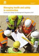 L144, Managing Health and Safety in Construction: Construction (Design and Management) Regulations 2007 - Front