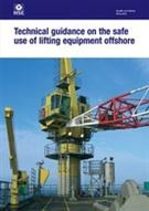 HSG 221 Technical Guidance On The Safe Use Of Lifting Equipment Offshore 2nd edition 2007