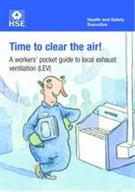 INDG409 Time to Clear the Air! A Workers' Pocket Guide to Local Exhaust Ventilation (LEV) pack of 25