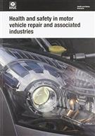 HSG261 Health And Safety In Motor Vehicle Repair