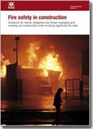 HSG168 Fire safety in Construction Guidance for Clients, Designers and Those  Managing and Carrying Out Construction Work Involving Significant Fire Risks (second edition)
