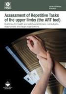 INDG438 Assessment of Repetitive Tasks of the Upper Limbs (the ART Tool): Guidance for Employers pack of 5