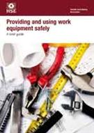 INDG291 Providing and Using Work Equipment Safely: A Brief Guide pack of 5