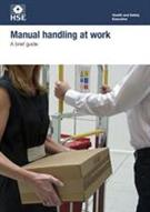 INDG143 Manual Handling at Work: A Brief Guide