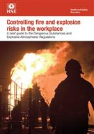 INDG 370 Controlling Fire and Explosion Risks in the Workplace: A Brief Guide to the Dangerous Substances and Explosive Atmospheres Regulations pack of 5