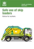 INDG378 Safe Use of Skip Loaders: Advice for Workers pack of 20