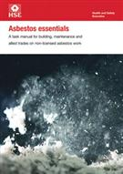 HSG210 Asbestos essentials A task manual for building 2012 maintenance and allied trades on non-licensed asbestos work (Third edition)