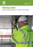 INDG73 Working Alone: Health and Safety Guidance on the Risks of Lone Working