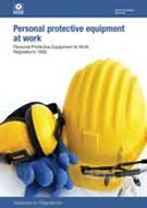 Personal Protective Equipment at Work: Personal Protective Equipment at Work Regulations 1992 Guidance on Regulations 3rd edition 2015, L25 - Front