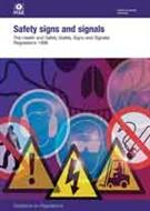 L64 Safety Signs and Signals 2015 The Health and Safety (Safety Signs and Signals) Regulations 1996 Guidance on Regulations (third edition)