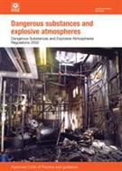 L138 Dangerous Substances and Explosive Atmospheres 2013 Dangerous Substances and Explosive Atmospheres Regulations 2002 Approved Code of Practice and Guidance (second edition)