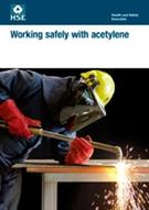 INDG327 Working Safely with Acetylene pack of 10
