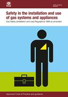 Safety in the Installation and Use of Gas Systems and Appliances: Gas Safety (Installation and Use) Regulations 1998 Approved Code of Practice and Guidance 5th edition, L56 - Front