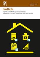 INDG 285 Rev. 3 Landlords: A Guide to Landlords' Duties Gas Safety (Installation and Use) Regulations 1998